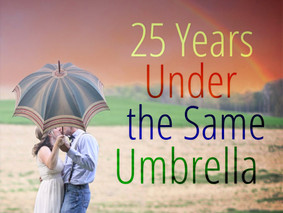 25 Years Under the Same Umbrella