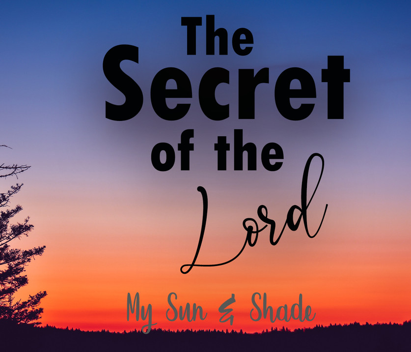 The Secret of the Lord