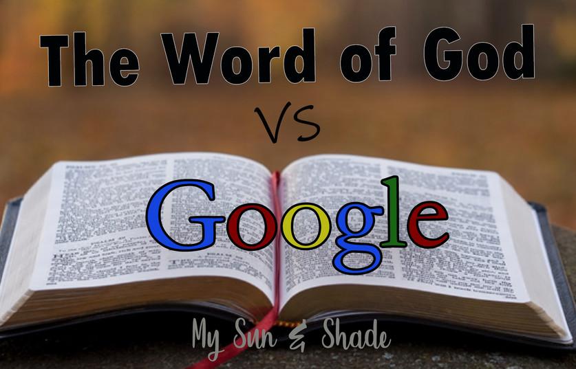 The Word of God Versus Google