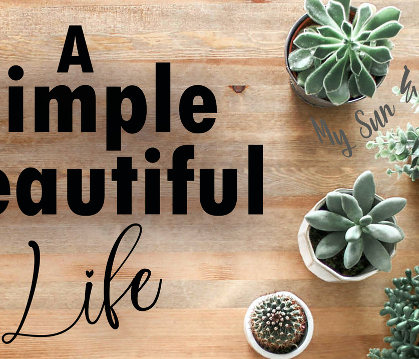 A Simple Beautiful Life