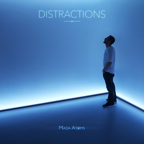 Distractions - Mada Atoms