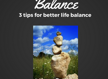 3 Ways to Help Life Balance Come More Naturally