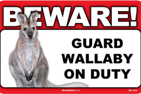 """""""Beware"""" Wallaby Sign"""