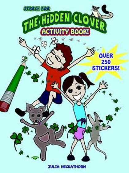 "The Hidden Clover Activity Book"" by Julia Heckathorn"