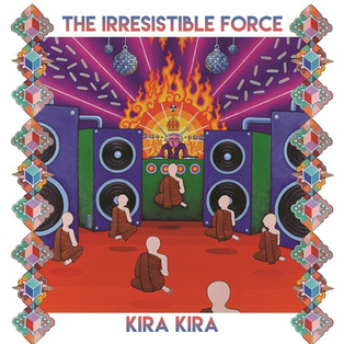 The Irresistible Force / Kira Kira