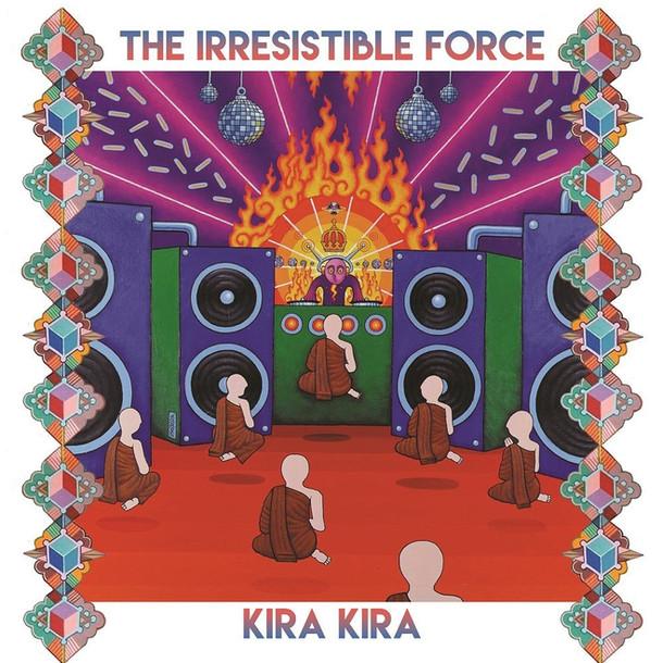 The Irresistible Force / Kira Kira