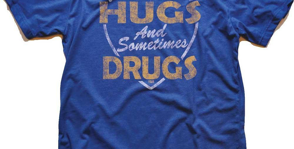 Hugs and Sometimes Drugs T-Shirt (Royal Blue)