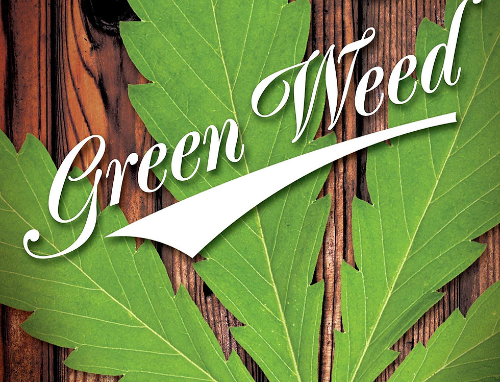 Green Weed: The Guide to Growing Organic Cannabis