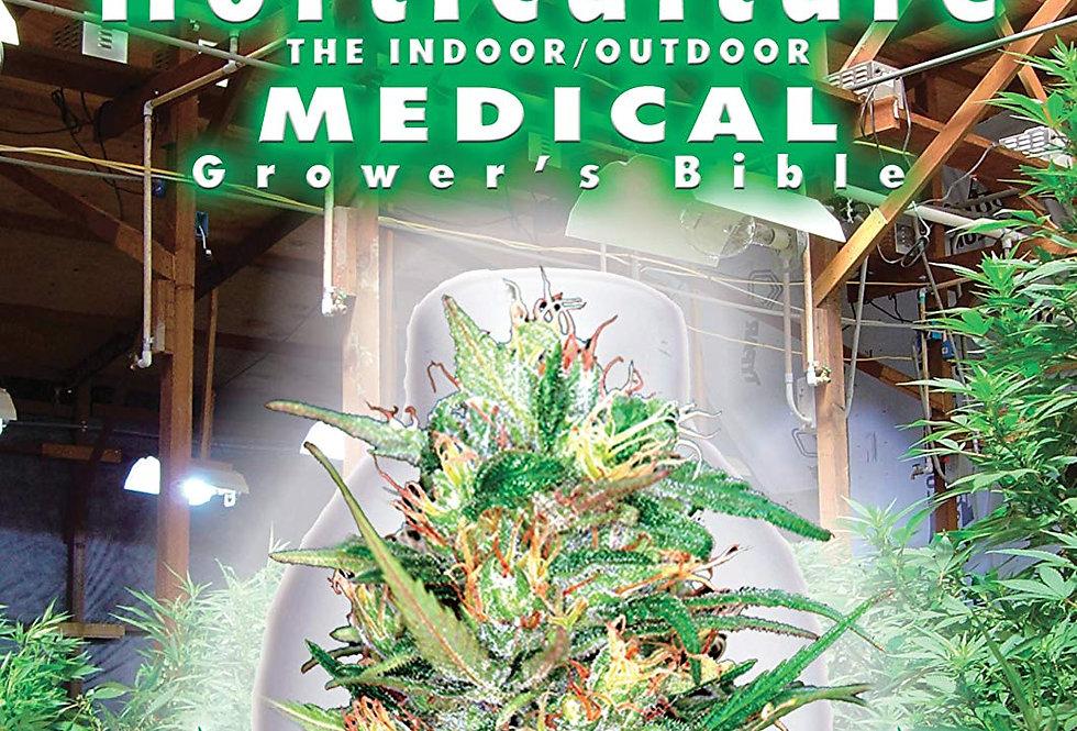 Marijuana Horticulture: The Indoor/Outdoor Medical Grower's Bible - Jorge Cerva