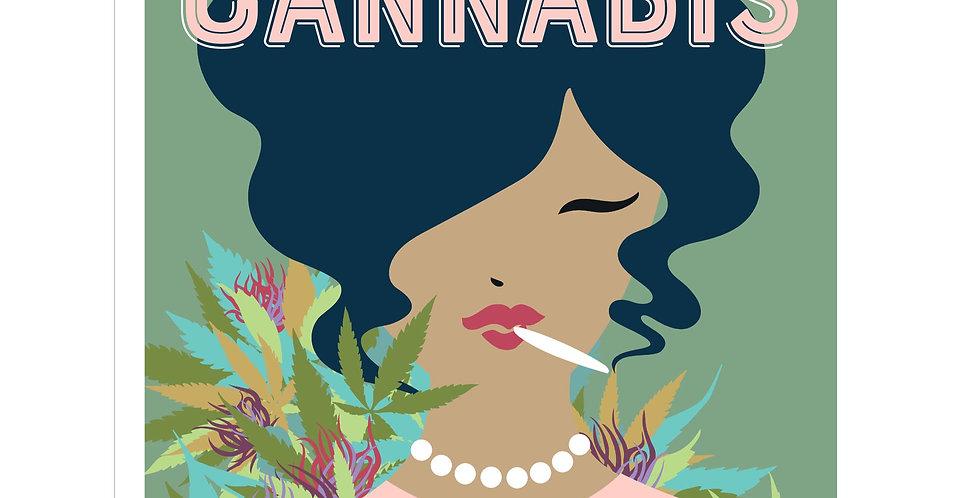 A Woman's Guide to Cannabis: Using Marijuana to Feel Better, Look Better, Sleep