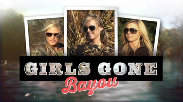 Girls Gone Bayou