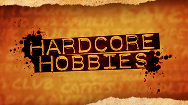 Hardcore Hobbies