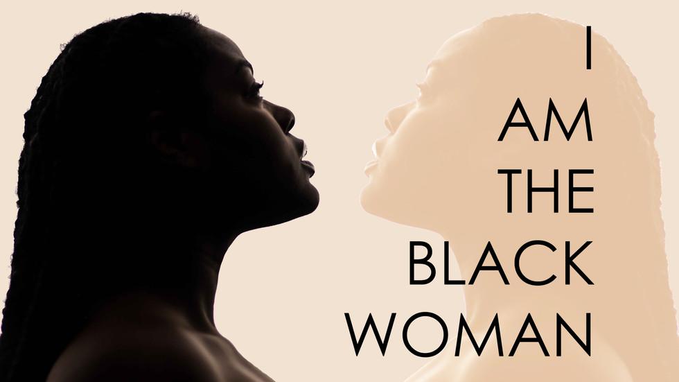 I Am The Black Woman
