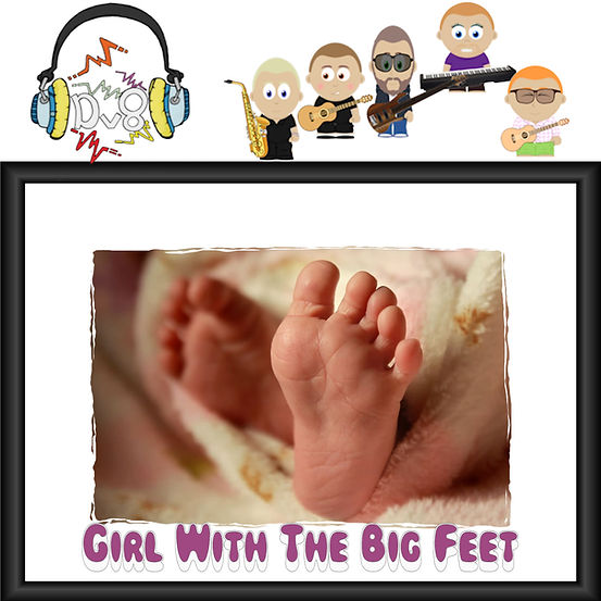 Girl With The Big Feet Cover YouTube.jpg