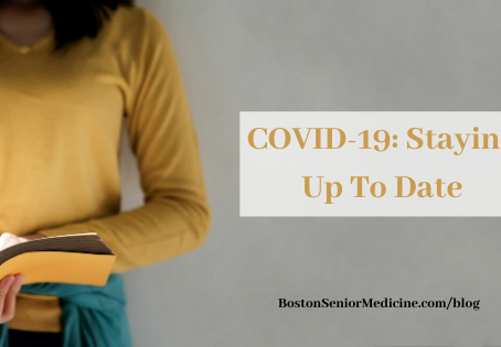 COVID-19: Staying Up To Date
