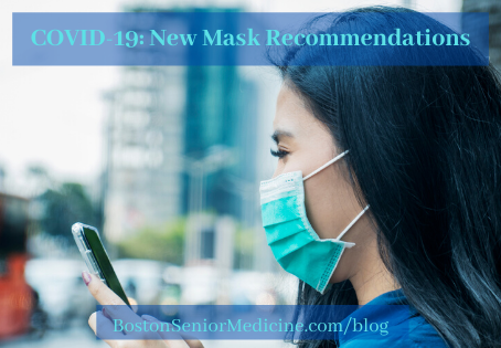 COVID-19: New Mask Recommendations
