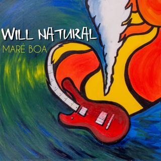 Lançamentos: Maré Boa - Will Natural.