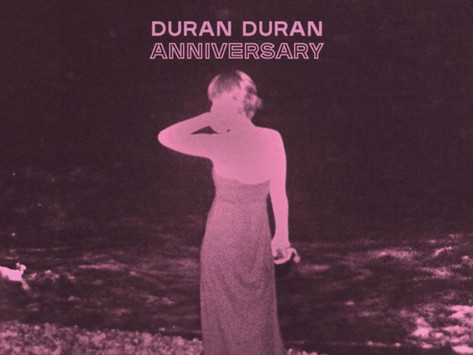 Lançamentos: Duran Duran | Anniversary