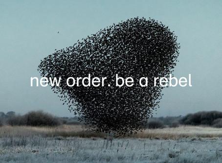 Novos lançamentos: Be a Rebel - New Order