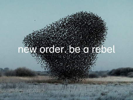 New Releases: Be a Rebel – New Order