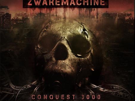 New Releases: Zwaremachine | Conquest 3000