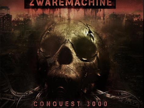Lançamentos: Zwaremachine | Conquest 3000