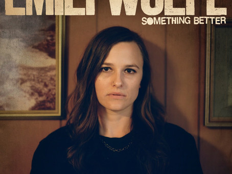 New Releases: Something Better | Emily Wolfe