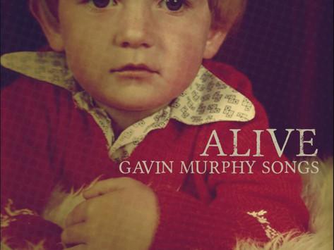 Lançamentos: Gavin Murphy Songs | Alive