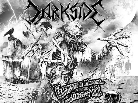 """Darkside reconstrói suas origens em """"Fragments of Madness… At the Gates of Time""""."""