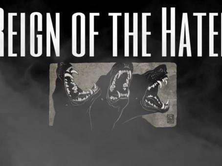 Novas Bandas: Reign of the Hated