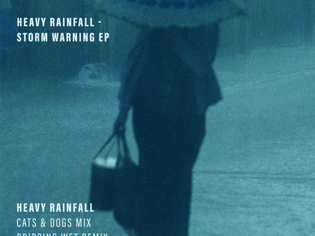 New Releases: Heavy Rainfall (Storm Warning EP) – Alanas Chosnau & Mark Reeder