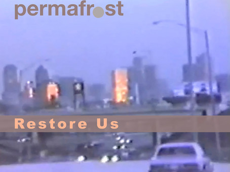 New Releases: Permafrost | Restore Us
