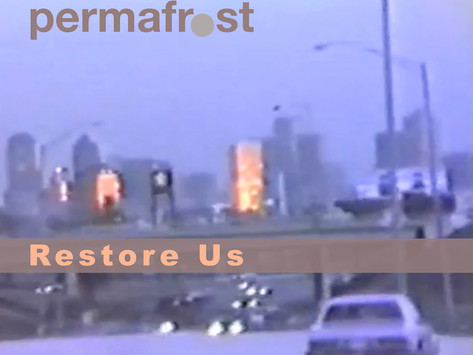 Lançamentos: Permafrost | Restore Us