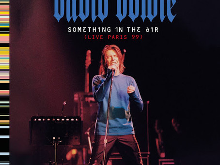 David Bowie's Something in the Air (Live Paris 99) Set for Digital Release.