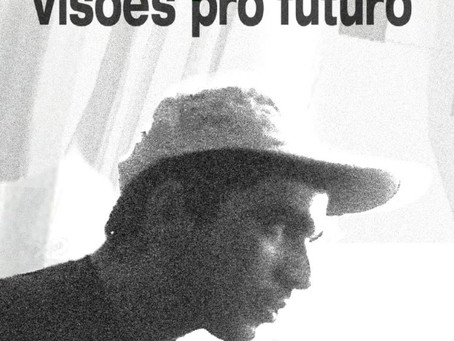 New Releases: Visões pro Futuro   papossa