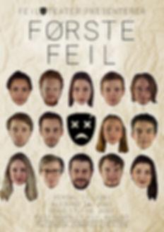 Første Feil, plakat, Feil Teater