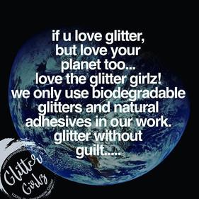The glitter girlz are eco friendly festi