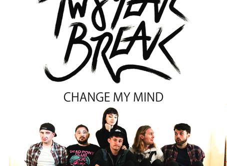 Change My Mind release!