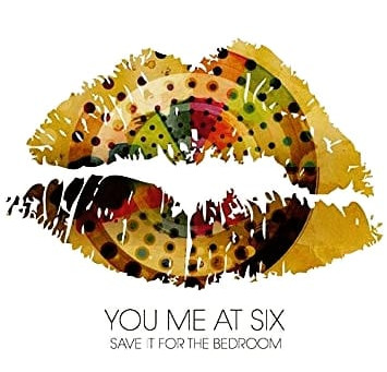 "New TYBeats ""You Me At Six - Save It For The Bedroom"""