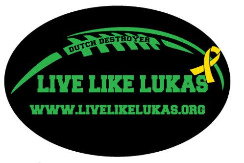 Green Live Like Lukas Dutch Destroyer Car Magnet