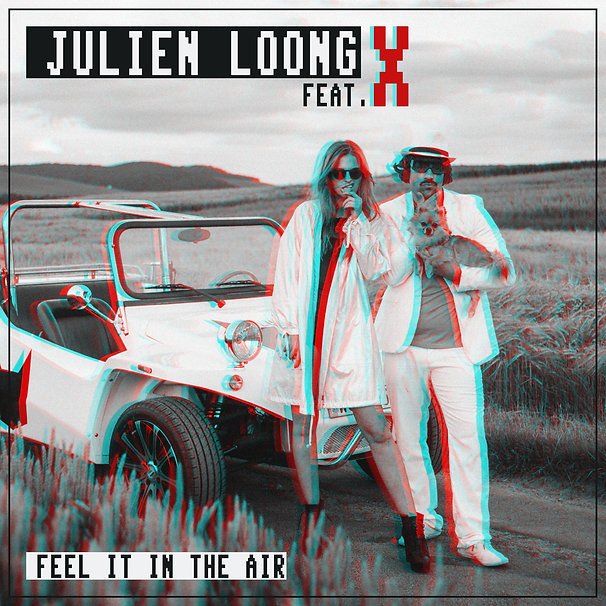 Julien Loong feat.X - feel it in the air