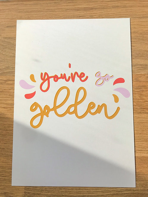 you're so golden A5 print