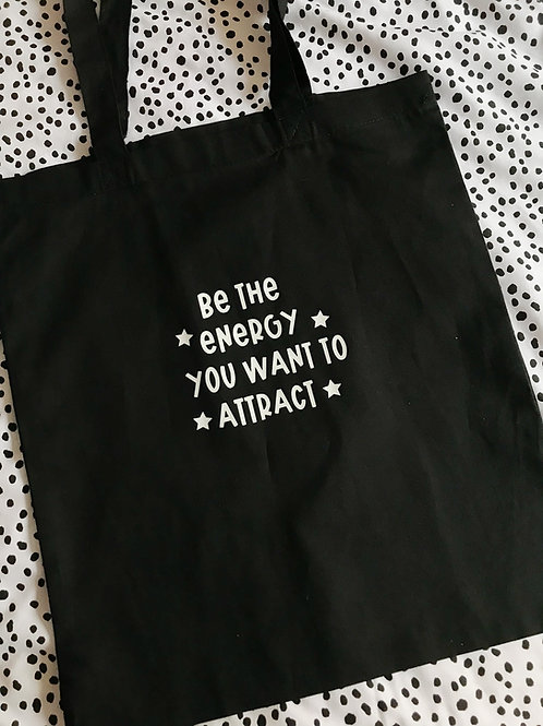 BE THE ENERGY TOTE