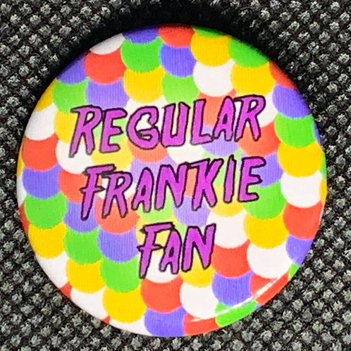 Regular Frankie Fan