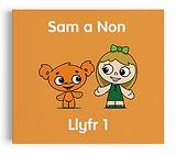 Llyfr 1 - Sam a Non
