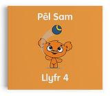Llyfr 4 - Pel Sam