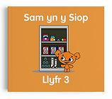 Llyfr 3 - Sam yn y Siop