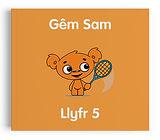 Llyfr 5 - Gem Sam