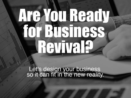 Are Your Ready For Business Revival?