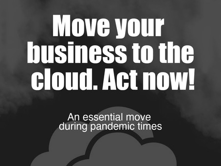 Move your business to the cloud. Act now!